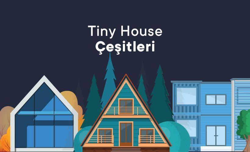 Tiny House Çeşitleri